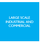 Large scale industrial and commercial